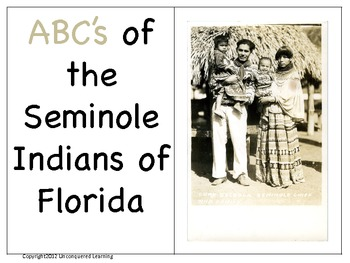 ABC's of the Seminole Indians of Florida