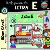 ABECEDARIO (trabajo letra E) - Boom Cards Distance Learnin
