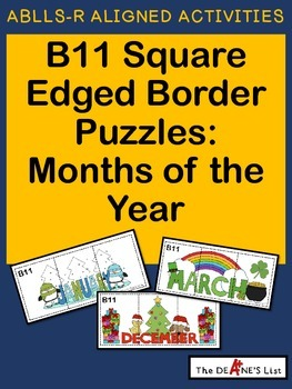 ABLLS-R  ALIGNED ACTIVITIES B11 Square edged border puzzles (Months of the Year)