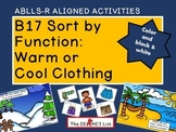 ABLLS-R  ALIGNED ACTIVITIES B17 Sort by function: Warm or Cool Clothing