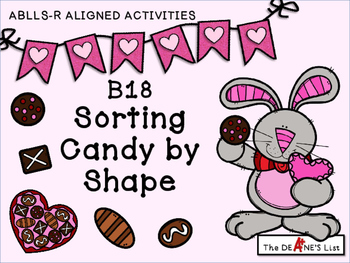 ABLLS-R  ALIGNED ACTIVITIES B18 Sorting Candy by Shape