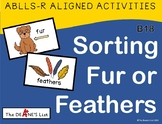 ABLLS-R  ALIGNED ACTIVITIES B18 Sorting Fur or Feathers