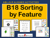 ABLLS-R ALIGNED ACTIVITIES B18 Sorting by Feature