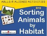 ABLLS-R ALIGNED ACTIVITIES B19 Sorting Animals by Habitat