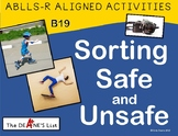 ABLLS-R ALIGNED ACTIVITIES B19 Sorting Safe and Unsafe- Photo Version