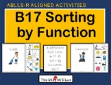 ABLLS-R ALIGNED ACTIVITIES B17 Sorting by function