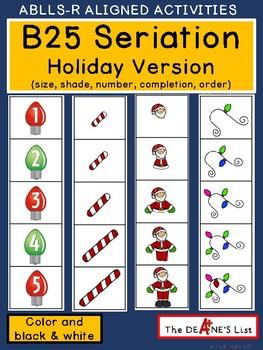 ABLLS-R  ALIGNED ACTIVITIES B25 Seriation Holiday Version