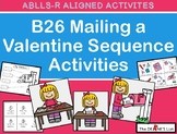 ABLLS-R  ALIGNED ACTIVITIES B26 Mailing a Valentine Sequence Activities