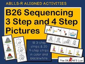 ABLLS-R ALIGNED ACTIVITIES B26 Sequencing 3 Step and 4 Ste