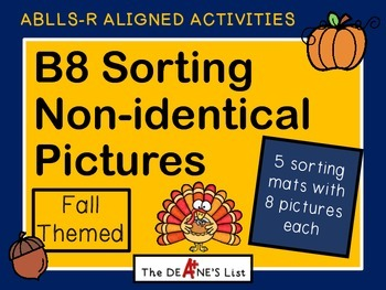 ABLLS-R  ALIGNED ACTIVITIES B8 Sorting non-identical pictu