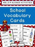 ABLLS-R ALIGNED ACTIVITIES Back to School Vocabulary Cards