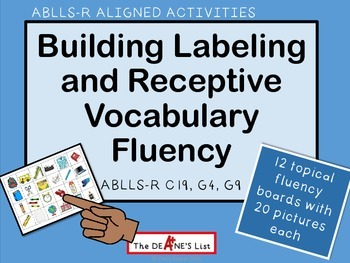ABLLS-R ALIGNED ACTIVITIES Building Labeling and Receptive Vocabulary Fluency