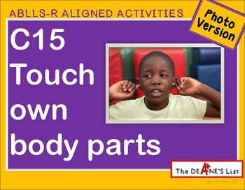 ABLLS-R ALIGNED ACTIVITIES C15 Touch own body parts- Photo version