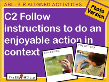 ABLLS-R ALIGNED ACTIVITIES C2 Do an enjoyable action in context- Photo Version