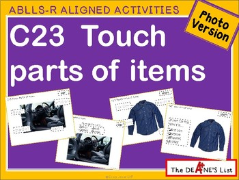 ABLLS-R ALIGNED ACTIVITIES C23 Touch parts of items- Photo version