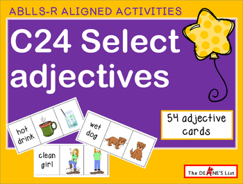 ABLLS-R  ALIGNED ACTIVITIES C24 Select Adjectives