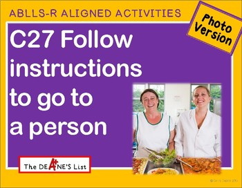 ABLLS-R ALIGNED ACTIVITIES C27 Go to a person- Photo Version