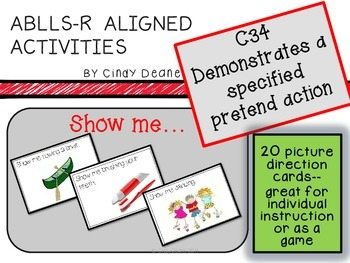 ABLLS-R ALIGNED ACTIVITIES C34 Demonstrates specified pretend action