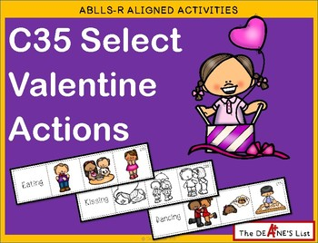 ABLLS-R ALIGNED ACTIVITIES C35 Select Valentine Actions