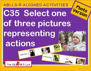 ABLLS-R ALIGNED ACTIVITIES C35 Select actions- Photo version