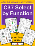 ABLLS-R ALIGNED ACTIVITIES  C37 Select by Function