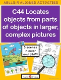 ABLLS-R  ALIGNED ACTIVITIES C44 Locates objects from parts in complex pictures