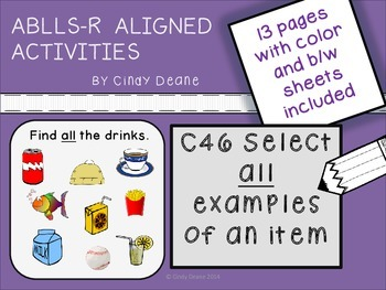 ABLLS-R ALIGNED ACTIVITIES C46 Select all examples of an item