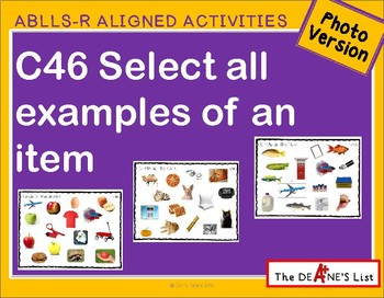 ABLLS-R ALIGNED ACTIVITIES C46 Select all examples of an item - Photo Version