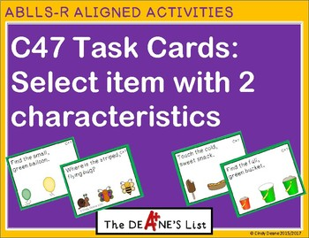 ABLLS-R ALIGNED ACTIVITIES C47 Task Cards: Select item with 2 characteristics