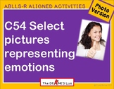 ABLLS-R ALIGNED ACTIVITIES C54 Select emotions- Photo Version