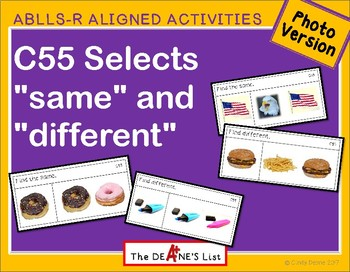 ABLLS-R ALIGNED ACTIVITIES C55 Same and Different- Photo Version