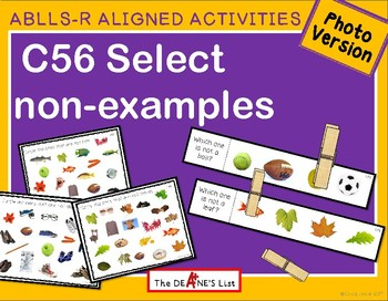 ABLLS-R ALIGNED ACTIVITIES C56 Select non-examples- Photo Version