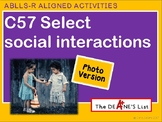 ABLLS-R  ALIGNED ACTIVITIES C57 Select Social Interactions- Photo Version