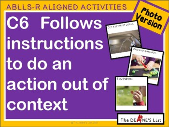 ABLLS-R ALIGNED ACTIVITIES C6 Do a motor activity out of context- Photo Version