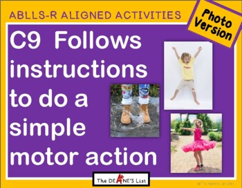 ABLLS-R ALIGNED ACTIVITIES C9 Do a simple motor activity- Photo Version