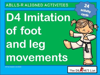 ABLLS-R ALIGNED ACTIVITIES D4 Imitation of Foot and Leg Movements