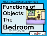 ABLLS-R ALIGNED ACTIVITIES Functions of Objects: The Bedroom