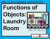 ABLLS-R ALIGNED ACTIVITIES Functions of Objects: The Laundry Room