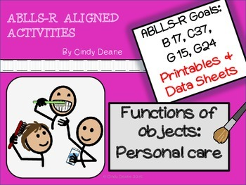 ABLLS-R ALIGNED ACTIVITIES Functions of objects: Personal Care