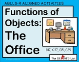ABLLS-R ALIGNED ACTIVITIES Functions of Objects: The Home Office