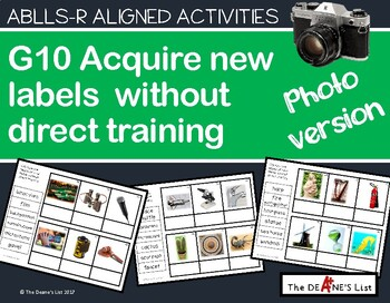 ABLLS-R ALIGNED ACTIVITIES G10 Acquires novel labels Photo Version