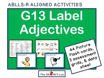 ABLLS-R ALIGNED ACTIVITIES G13 Label Adjectives