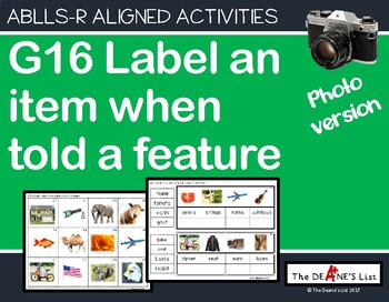 ABLLS-R ALIGNED ACTIVITIES G16 Label items when told features Photo Version