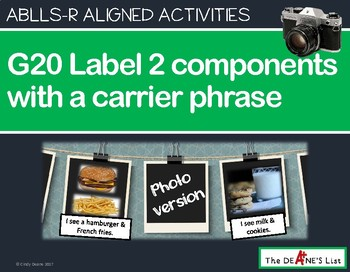 ABLLS-R ALIGNED ACTIVITIES G20 Label 2 items with a carrier phrase Photo Version
