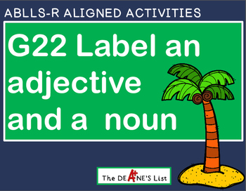 ABLLS-R ALIGNED ACTIVITIES G22 Label an adjective and a noun