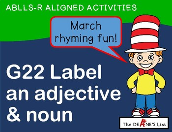 ABLLS-R ALIGNED ACTIVITIES G22 Label an adjective and a noun-March Rhyming Fun