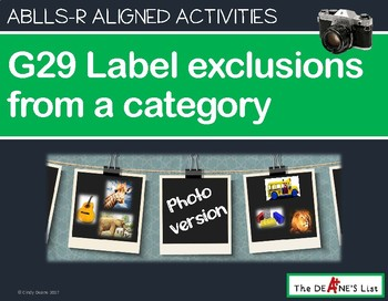 ABLLS-R ALIGNED ACTIVITIES G29 Label exclusions from a category Photo Version