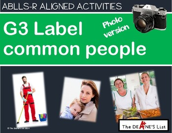 ABLLS-R ALIGNED ACTIVITIES G3 Label common people Photo Version