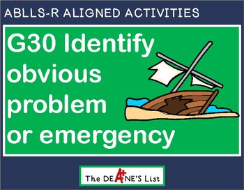 ABLLS-R ALIGNED ACTIVITIES G30 Identify obvious problem o