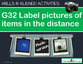 ABLLS-R ALIGNED ACTIVITIES G32 Label things in the distance Photo Version